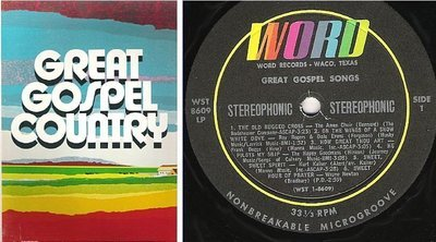 Various Artists / Great Gospel Country (1975) / Word WST-8609 - Word SL-6894 (Album, 12