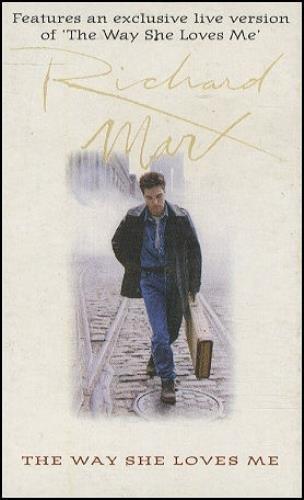 Marx, Richard / The Way She Loves Me (1994) / Capitol 8816034 / England (Cassette Single)