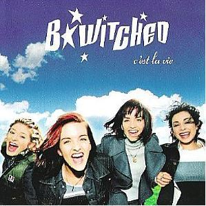 B*Witched / C'est La Vie (1998) / Epic 34K-79084 (CD Single)