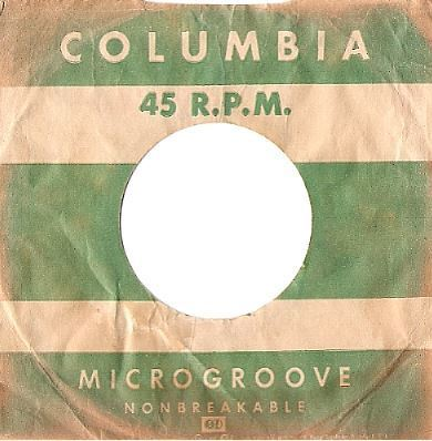 Columbia / Microgroove - Nonbreakable / Green-White (Record Company Sleeve, 7