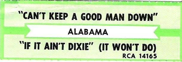 Alabama / Can't Keep a Good Man Down (1985) / RCA 14165 (Jukebox Title Strip)