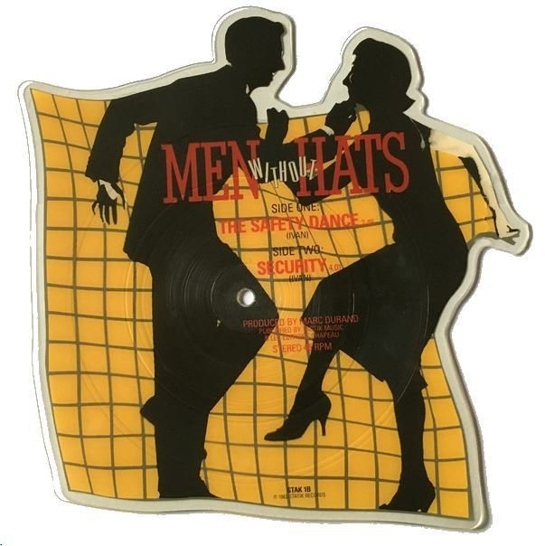 Men Without Hats / The Safety Dance (1982) / Statik STAK-1 (Shaped Vinyl Record) / England