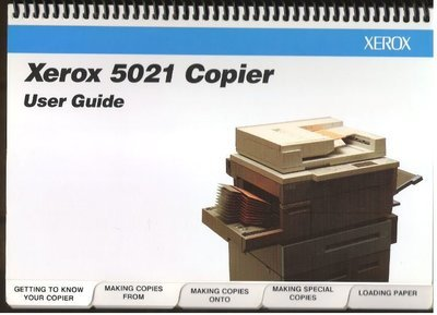Xerox / 5021 Copier - User Guide (1994) / Xerox 700P97453 (Owner's Manual)