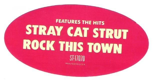 Stray Cats, The / Built For Speed / EMI America ST-17070 / Sticker (1982)