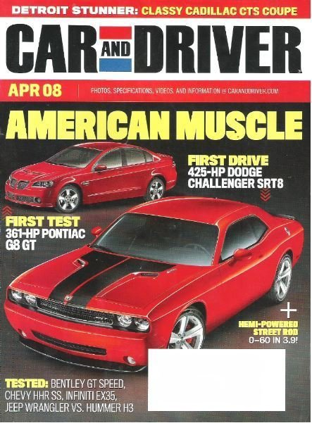 Car and Driver / American Muscle / April 2008 / Magazine
