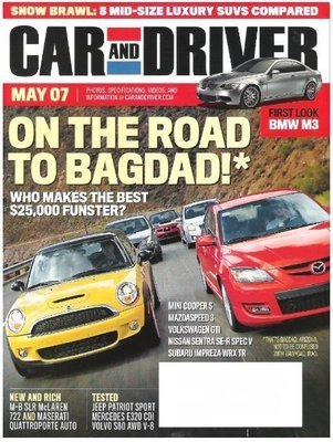 Car and Driver / On the Road to Bagdad! / May 2007 | Magazine (2007)