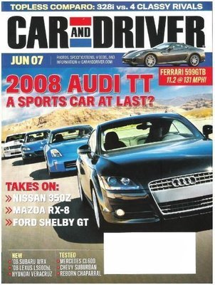 Car and Driver / 2008 Audi TT - A Sports Car at Last? / June 2007 | Magazine (2007)