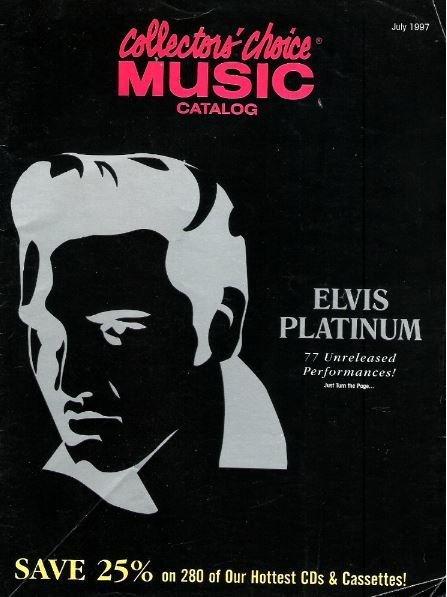 Presley, Elvis / Collectors' Choice Music / Elvis Platinum / July 1997 | Catalog (1997)