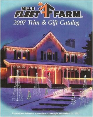 Mills Fleet Farm / 2007 Trim + Gift Catalog | Catalog (2007)