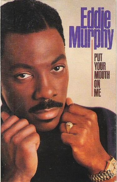 Murphy, Eddie / Put Your Mouth On Me / Columbia 38T-68897 | Cassette Single (1989)