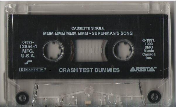 Crash Test Dummies / Mmm Mmm Mmm Mmm / Arista 12654-4 | Cassette Single (1993)