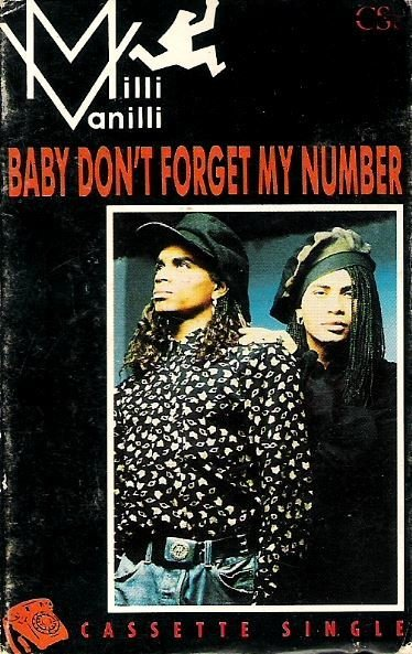 Milli Vanilli / Baby Don't Forget My Number / Arista CAS-9832 | Cassette Single (1989)