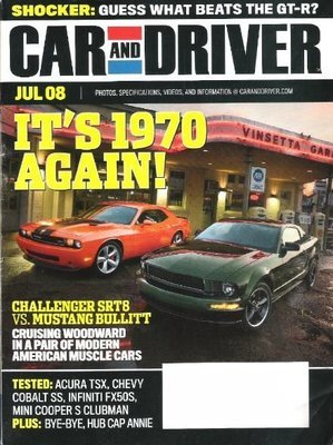 Car and Driver / It's 1970 Again! / July 2008 | Magazine (2008)