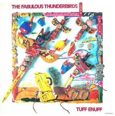 Fabulous Thunderbirds, The / Tuff Enuff / CBS, Inc. | Album Flat (1986)