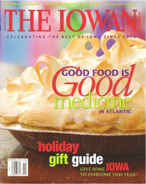 Iowan, The / Good Food is Good Medicine in Atlantic | November - December | Magazine (2009)