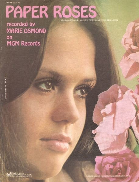 Osmond, Marie / Paper Roses / Lewis Music Publishing Company, Inc. | Sheet Music (1973)