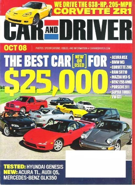 Car and Driver / The Best Car (New or Used) For $25,000 / October 2008 | Magazine (2008)