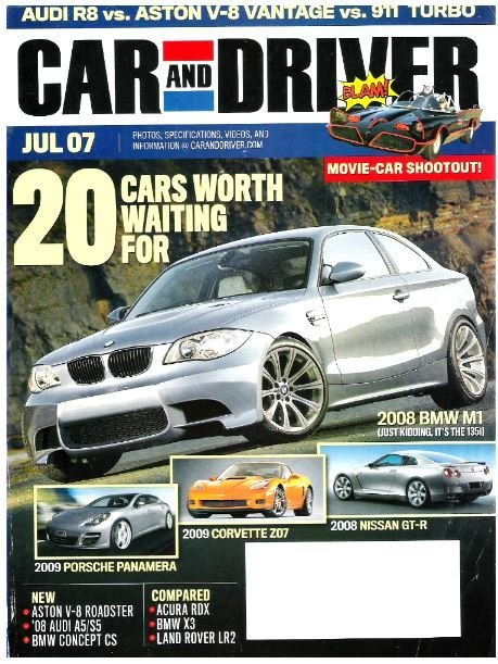 Car and Driver / 20 Cars Worth Waiting For / July 2007   Magazine (2007)