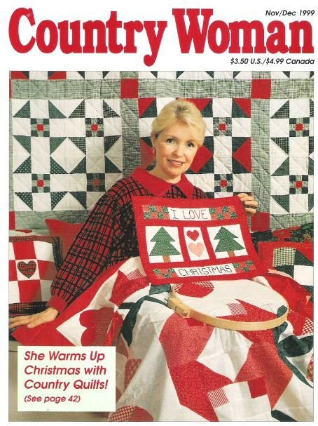 Country Woman / She Warms Up Christmas with Country Quilts! / November - December | Magazine (1999)