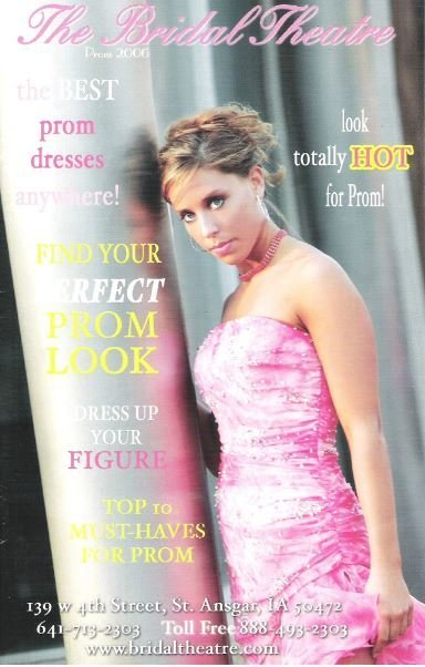 Bridal Theatre, The / Find Your Perfect Prom Look | Catalog (2006)