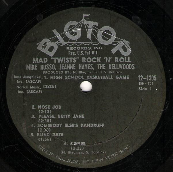 "Russo, Mike (+ Jeanne Hayes + The Dellwoods) / Mad ""Twists"" Rock 'N' Roll / Big Top 12-1305 