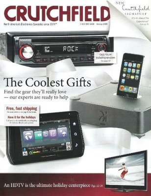 Crutchfield / The Coolest Gifts / Holiday   Catalog (2009)