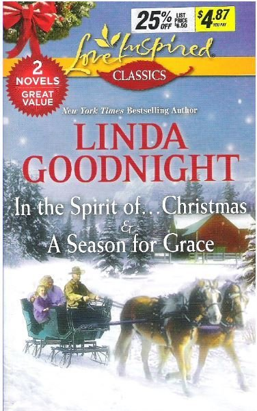 Goodnight, Linda / In the Spirit of...Christmas + A Season for Grace | Book (2015)