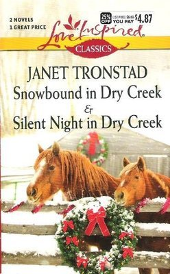 Tronstad, Janet / Snowbound in Dry Creek + Silent Night in Dry Creek   Book (2014)