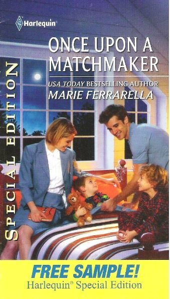 Ferrarella, Marie / Once Upon a Matchmaker / Harlequin | Book Sample (2012)