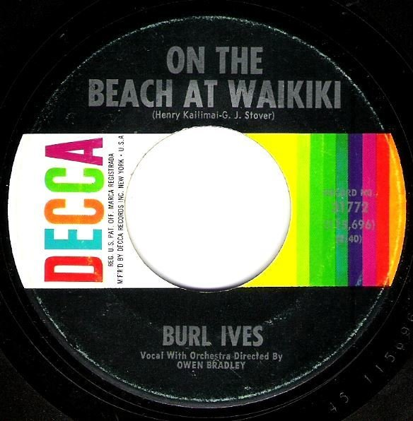 Ives, Burl / On the Beach At Waikiki / Decca 31772 | Seven Inch Vinyl Single (1965)