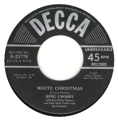 Crosby, Bing / White Christmas / Decca 9-23778   Seven Inch Vinyl Single (1950)