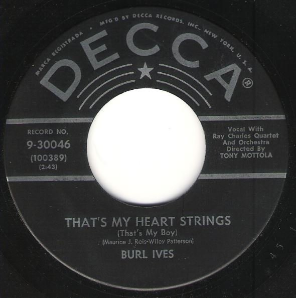 Ives, Burl / That's My Heart Strings (That's My Boy) / Decca 9-30046 | Seven Inch Vinyl Single (1956)