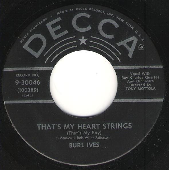 Ives, Burl / That's My Heart Strings (That's My Boy) / Decca 9-30046 | Seven Inch Vinyl Single (1956)