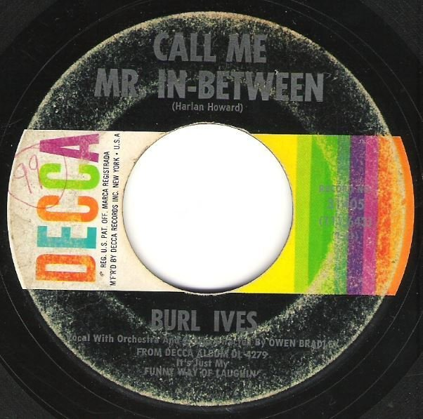 Ives, Burl / Call Me Mr. In-Between / Decca 31405 | Seven Inch Vinyl Single (1962)
