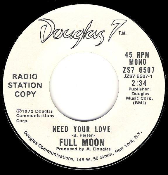 Full Moon / Need Your Love / Douglas 7 ZS7-6507 / Promo | Seven Inch Vinyl Single (1972)