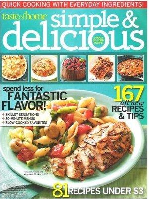 Simple + Delicious / Spend Less for Fantastic Flavor! / March - April | Magazine (2010)