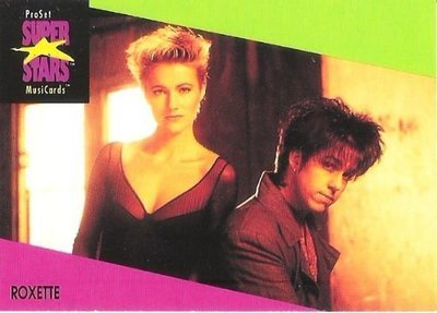 Roxette / ProSet SuperStars MusiCards #93 | Music Trading Card (1991)