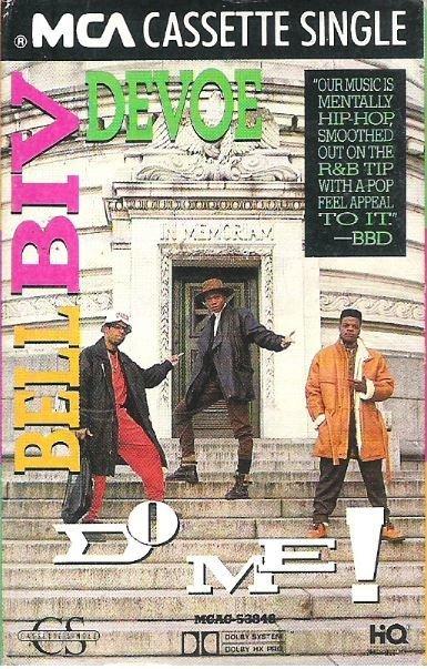 Bell Biv DeVoe / Do Me! / MCA MCAC-53848   Cassette Single (1990)