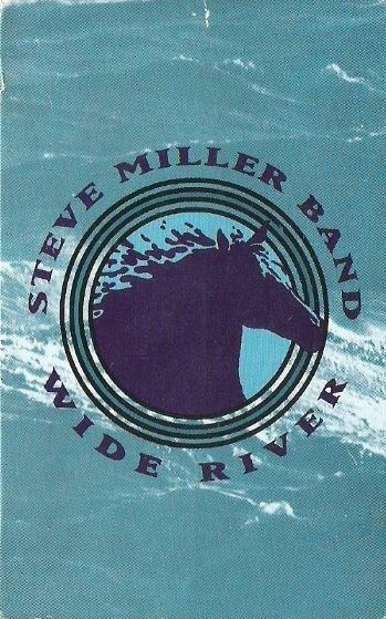 Miller, Steve (Band) / Wide River / Polydor (Sailor) 859 194-4 | Cassette Single (1993)