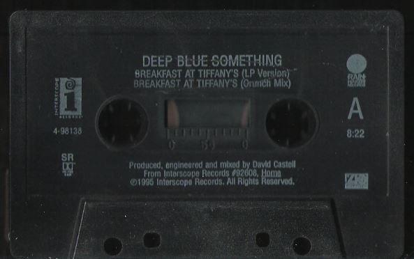 Deep Blue Something / Breakfast At Tiffany's / Interscope 4-98138 | Cassette Single (1995)