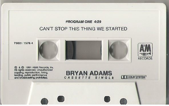 Adams, Bryan / Can't Stop This Thing We Started / A+M 75021 1576 4 | Cassette Single (1991)