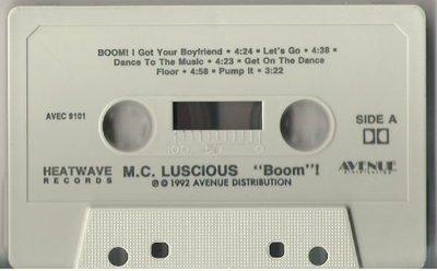M.C. Luscious / Boom! / Heatwave AVEC-9101 | Cassette (1992)