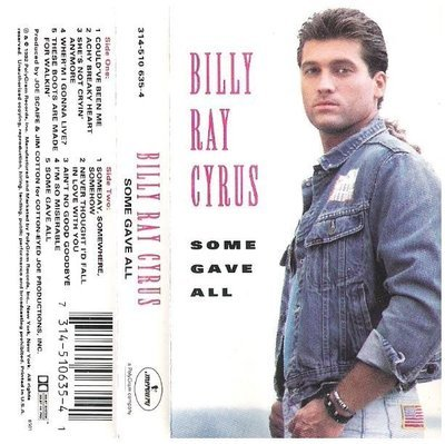 Cyrus, Billy Ray / Some Gave All / Mercury 314-510 635-4 | Cassette (1992)