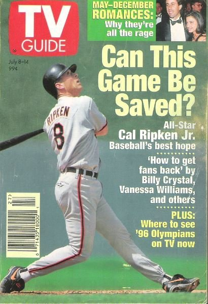 TV Guide / Cal Ripken, Jr. - Can This Game Be Saved? / July 8, 1995 | Magazine
