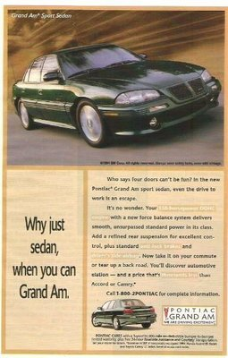 Pontiac Grand Am / Why Just Sedan, When You Can Grand Am | Magazine Ad (1994)