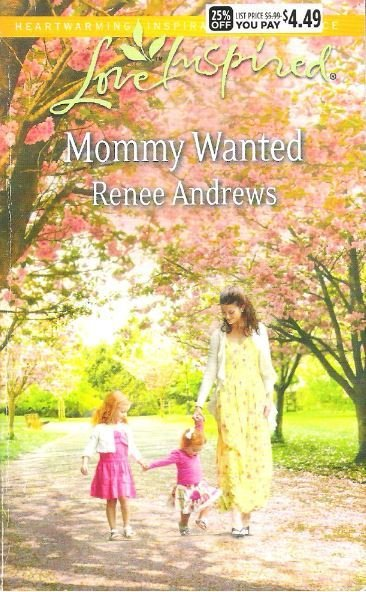 Andrews, Renee / Mommy Wanted / Harlequin | Book (2014)