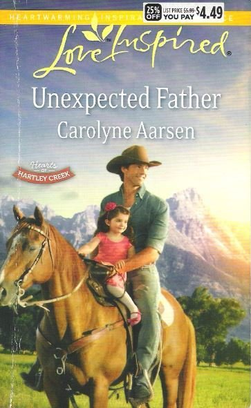 Aarsen, Carolyne / Unexpected Father / Harlequin | Book (2014)