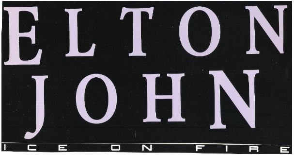 John, Elton / Ice On Fire - Promo Ad | Magazine Ad (1985)