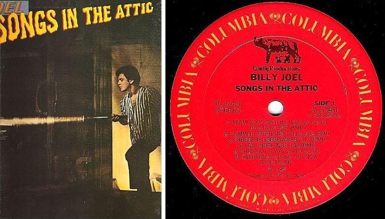 "Joel, Billy / Songs In the Attic | Columbia TC-37461 | Album (12"" Vinyl) | September 1981"