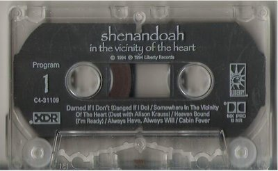 Shenandoah / In the Vicinity of the Heart / Liberty C4-31109 | Cassette Tape | 1994 Issue